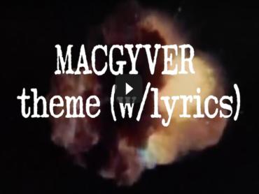 マクガイバーのテーマソング歌詞付き!